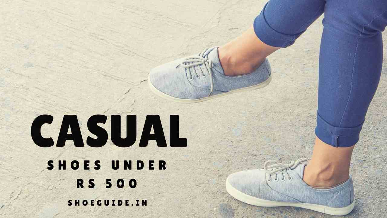 1a3b86c0b6 Top 10 Best Casual Shoes Under Rs 500 in India → Limited Stock Hurry