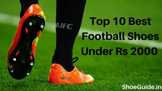 Best Football Shoes under Rs 2000