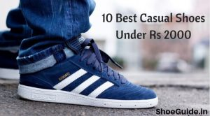 10 Best casual shoes under 2000 in India
